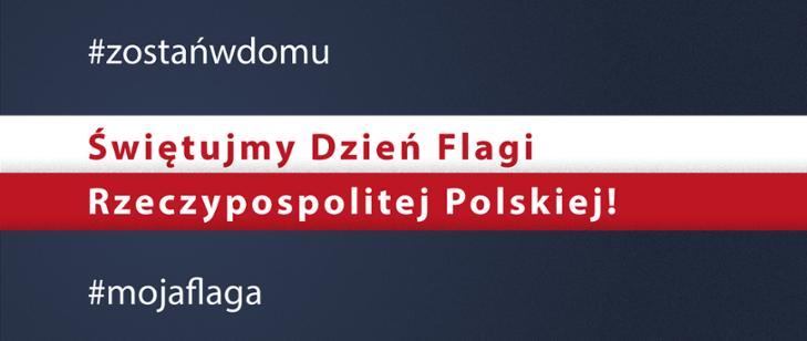 Świętujemy Dzień Flagi Rzeczypospolitej Polskiej